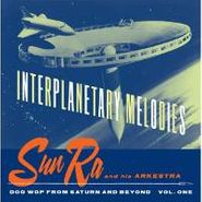 Sun Ra, Interplanetary Melodies (CD)