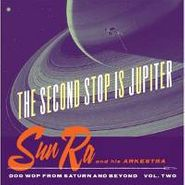 Sun Ra, Second Stop Is Jupiter (CD)