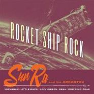 Sun Ra, Rocket Ship Rock (LP)
