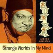 Sun Ra, Strange Worlds In My Mind (LP)