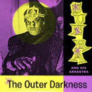 Sun Ra, The Outer Darkness (Space Poetry Vol. 3) (LP)