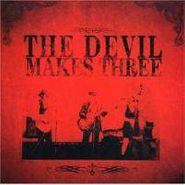 The Devil Makes Three, Devil Makes Three (CD)