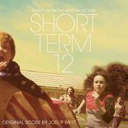 Joel P West, Short Term 12 [Score] (CD)