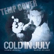 Jeff Grace, Cold In July [OST] (CD)