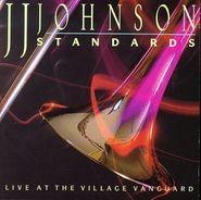 J.J. Johnson, Standards: Live at the Village Vanguard (CD)
