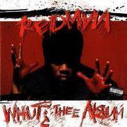 Redman, Whut? Thee Album (CD)