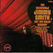 Jimmy Smith, Got My Mojo Workin' / Hoochie Coochie Man (CD)