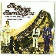 The Flying Burrito Brothers, The Gilded Palace Of Sin and Burrito Deluxe (CD)