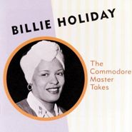 Billie Holiday, Commodore Master Takes (CD)
