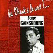 Serge Gainsbourg, Du Chant A La Une! (CD)