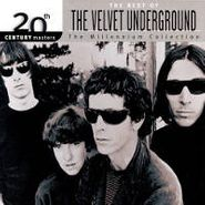 The Velvet Underground, 20th Century Masters - The Millennium Collection: The Best of The Velvet Underground (CD)