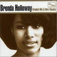 Brenda Holloway, Greatest Hits & Rare Classics (CD)