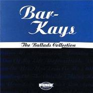 The Bar-Kays, The Ballads Collection (CD)