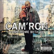 Cam'ron, Come Home With Me (CD)