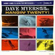 Dave Myers & The Surf Tones, Hangin' Twenty! (CD)