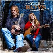 The Roys, Lonsome Whistle (CD)