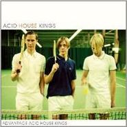 Acid House Kings, Advantage Acid House Kings (LP)