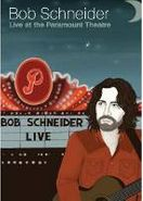 Bob Schneider, Live At The Paramount Theatre (CD)