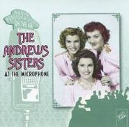 The Andrews Sisters, At The Microphone (CD)