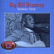 Big Bill Broonzy, Sixteen Tons (CD)