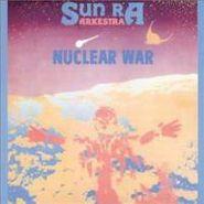 Sun Ra Arkestra, Nuclear War (1982) (CD)