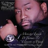 Isaiah D. Thomas, I Dare You - God Of All Times (CD)