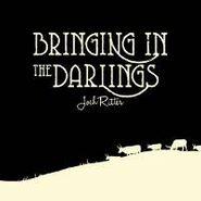 Josh Ritter, Bringing In The Darlings (CD)