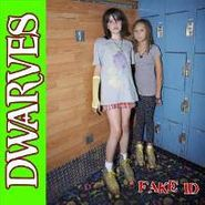 "Dwarves, Fake Id 10 (12"")"