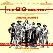 Jerome Moross, The Big Country [Score] (CD)