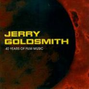 Jerry Goldsmith, 40 Years Of Film Music (CD)