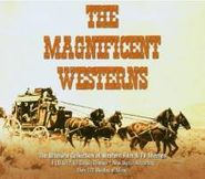 Various Artists, The Magnificent Westerns [OST] (CD)
