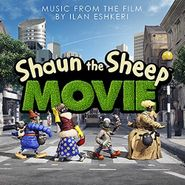Ilan Eshkeri, Shaun The Sheep Movie [OST] (CD)