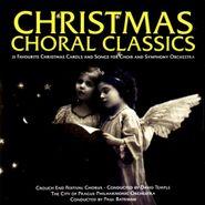 Paul Bateman, Christmas Choral Classics (CD)