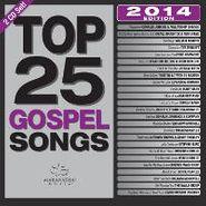 Various Artists, Top 25 Gospel Songs: 2014 (CD)
