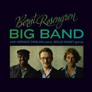 Bernt Rosengren, Bernt Rosengren Big Band (CD)
