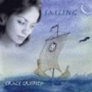 Grace Griffith, Sailing (CD)