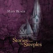 Mary Black, Stories From The Steeples (CD)
