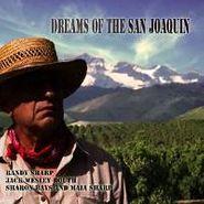 Jack Wesley Routh, Dreams Of The San Joaquin (CD)