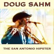 Doug Sahm, San Antonio Hipster (CD)