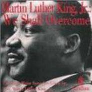 Martin Luther King, Jr., We Shall Overcome (CD)