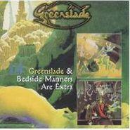 Greenslade, Greenslade / Bedside Manners Are Extra (CD)
