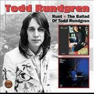 Todd Rundgren, Runt / The Ballad Of Todd Rundgren (CD)