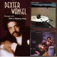 Dexter Wansel, Voyager / Time Is Slipping Away (CD)