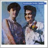 Everything But The Girl, Idlewild [Deluxe Edition] (CD)