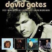 David Gates, First / Never Let Her Go / Goodbye Girl / Falling In Love Again (CD)