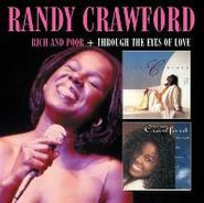Randy Crawford, Rich & Poor / Through The Eyes Of Love (CD)