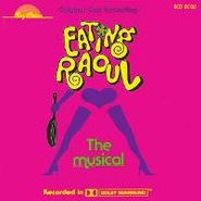 Various Artists, Eating Raoul: The Musical [Original Off Broadway Cast] (CD)
