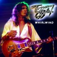 Tommy Bolin, Whirlwind (CD)