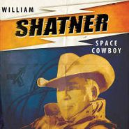 "William Shatner, Space Cowboy (7"")"