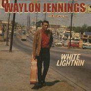 Waylon Jennings, White Lightnin (LP)